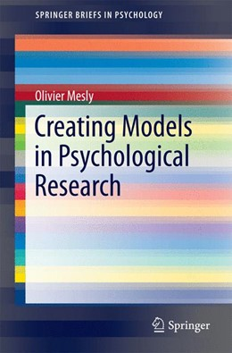 Abbildung von Mesly | Creating Models in Psychological Research | 2015 | 2015