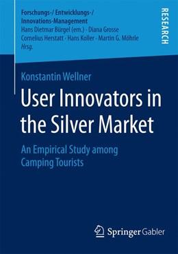 Abbildung von Wellner   User Innovators in the Silver Market   1. Auflage   2015   beck-shop.de