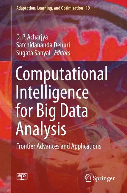Abbildung von Acharjya / Dehuri / Sanyal | Computational Intelligence for Big Data Analysis | 2015 | 2015