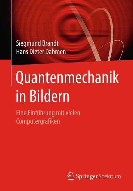 Quantenmechanik in Bildern | Brandt / Dahmen | 2015, 2015 | Buch (Cover)