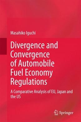 Abbildung von Iguchi | Divergence and Convergence of Automobile Fuel Economy Regulations | 1. Auflage | 2015 | beck-shop.de