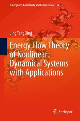 Abbildung von Xing | Energy Flow Theory of Nonlinear Dynamical Systems with Applications | 2015 | 2015 | 17