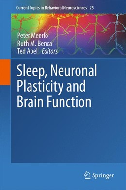 Abbildung von Meerlo / Benca / Abel | Sleep, Neuronal Plasticity and Brain Function | 2015 | 2015 | 25