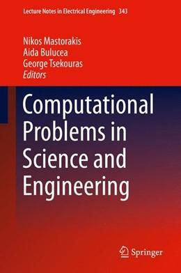 Abbildung von Mastorakis / Bulucea / Tsekouras | Computational Problems in Science and Engineering | 1st ed. 2015 | 2015 | 343