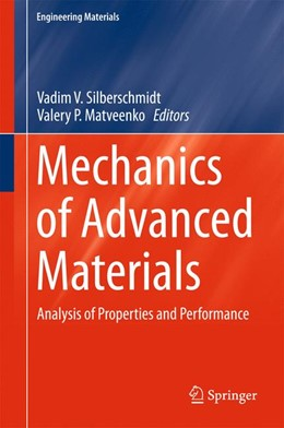 Abbildung von Silberschmidt / Matveenko | Mechanics of Advanced Materials | 1. Auflage | 2015 | beck-shop.de