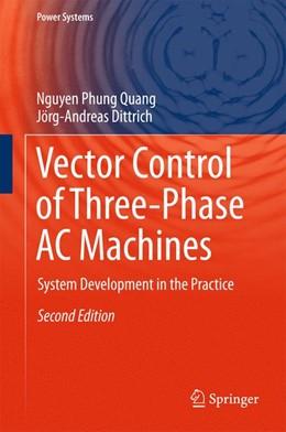 Abbildung von Quang / Dittrich | Vector Control of Three-Phase AC Machines | 2. Auflage | 2015 | beck-shop.de