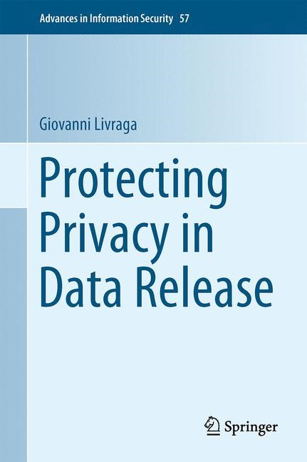Abbildung von Livraga | Protecting Privacy in Data Release | 2015 | 2015