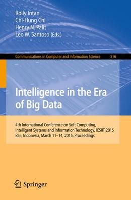 Abbildung von Intan / Chi | Intelligence in the Era of Big Data | 1. Auflage | 2015 | 516 | beck-shop.de