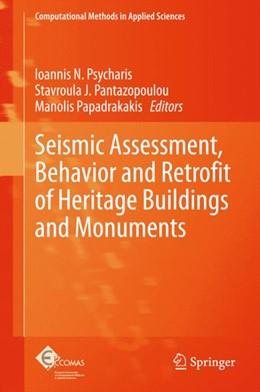 Abbildung von Psycharis / Pantazopoulou | Seismic Assessment, Behavior and Retrofit of Heritage Buildings and Monuments | 1. Auflage | 2015 | 37 | beck-shop.de