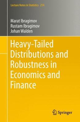 Abbildung von Ibragimov / Walden | Heavy-Tailed Distributions and Robustness in Economics and Finance | 1. Auflage | 2015 | 214 | beck-shop.de