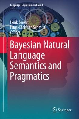 Abbildung von Zeevat / Schmitz | Bayesian Natural Language Semantics and Pragmatics | 2015 | 2015 | 2