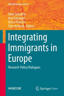 Abbildung von Scholten / Entzinger / Penninx / Verbeek | Integrating Immigrants in Europe | 2015 | 2015 | Research-Policy Dialogues