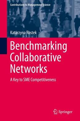 Abbildung von Rostek   Benchmarking Collaborative Networks   1. Auflage   2015   beck-shop.de