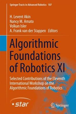 Abbildung von Akin / Amato | Algorithmic Foundations of Robotics XI | 1. Auflage | 2015 | 107 | beck-shop.de