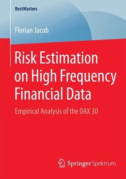 Abbildung von Jacob   Risk Estimation on High Frequency Financial Data   1. Auflage   2015   beck-shop.de
