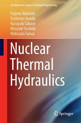 Abbildung von Akimoto / Anoda   Nuclear Thermal Hydraulics   1. Auflage   2016   4   beck-shop.de