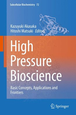 Abbildung von Akasaka / Matsuki | High Pressure Bioscience | 1st ed. 2015 | 2015 | Basic Concepts, Applications a... | 72