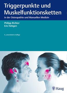Abbildung von Richter / Hebgen   Triggerpunkte und Muskelfunktionsketten   4., unveränderte Auflage   2015   in der Osteopathie und Manuell...