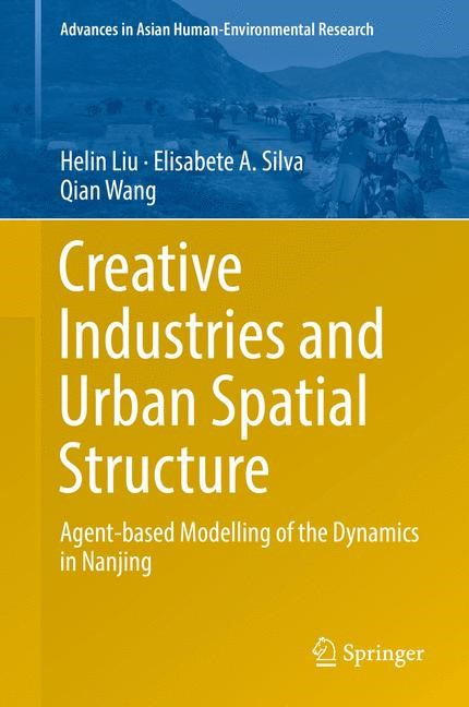 Creative Industries and Urban Spatial Structure | Liu / Silva / Wang | 1st ed. 2015, 2015 | Buch (Cover)