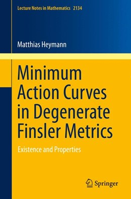 Abbildung von Heymann | Minimum Action Curves in Degenerate Finsler Metrics | 1. Auflage | 2015 | 2134 | beck-shop.de