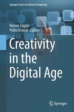 Abbildung von Zagalo / Branco | Creativity in the Digital Age | 2015 | 2015