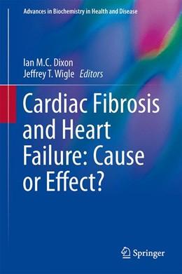 Abbildung von Dixon / Wigle   Cardiac Fibrosis and Heart Failure: Cause or Effect?   1. Auflage   2015   13   beck-shop.de