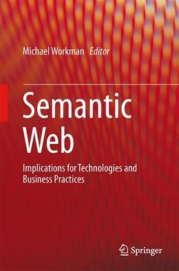 Abbildung von Workman | Semantic Web | 1st ed. 2016 | 2015 | Implications for Technologies ...