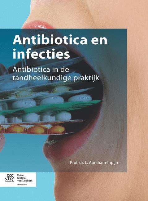 Abbildung von Abraham-Inpijn   Antibiotica en infecties   1st ed. 2016   2015