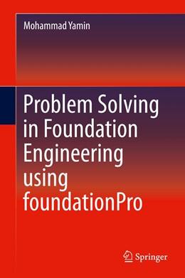 Abbildung von Yamin | Problem Solving in Foundation Engineering using foundationPro | 1st ed. 2016 | 2015