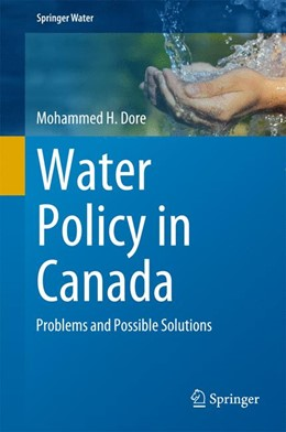Abbildung von Dore | Water Policy in Canada | 2015 | 2015 | Problems and Possible Solution...