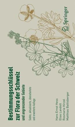 Abbildung von Hess / Landolt | Bestimmungsschlüssel zur Flora der Schweiz und angrenzender Gebiete | 7. Auflage | 2015 | beck-shop.de