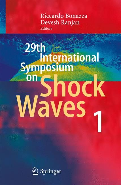 Abbildung von Bonazza / Ranjan | 29th International Symposium on Shock Waves 1 | 1st ed. 2015 | 2015