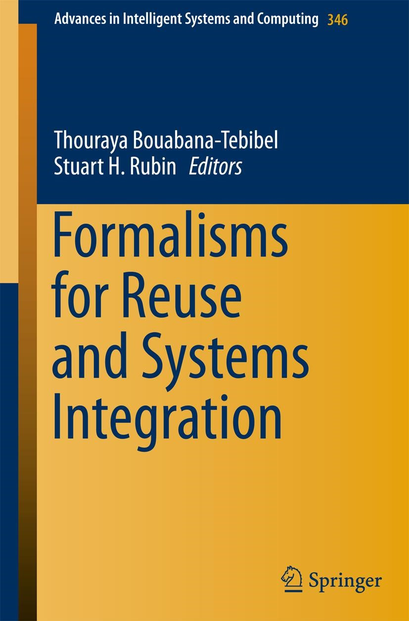 Formalisms for Reuse and Systems Integration | Bouabana-Tebibel / Rubin | 2015, 2015 | Buch (Cover)