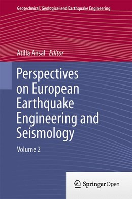 Abbildung von Ansal | Perspectives on European Earthquake Engineering and Seismology | 1st ed. 2015 | 2015 | Volume 2 | 39
