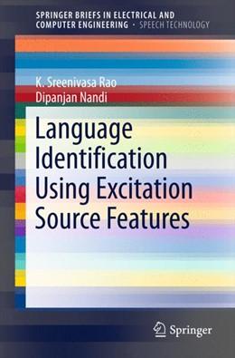 Abbildung von Rao / Nandi | Language Identification Using Excitation Source Features | 1. Auflage | 2015 | beck-shop.de