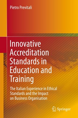 Abbildung von Previtali | Innovative Accreditation Standards in Education and Training | 2015 | 2015 | The Italian Experience in Ethi...