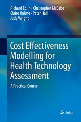 Abbildung von Edlin / McCabe   Cost Effectiveness Modelling for Health Technology Assessment   1. Auflage   2015   beck-shop.de