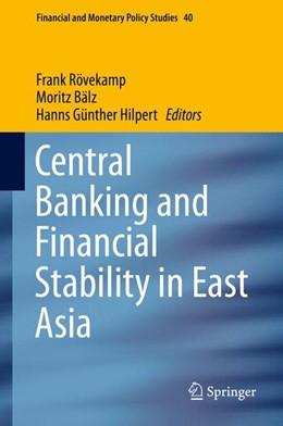 Abbildung von Rövekamp / Bälz | Central Banking and Financial Stability in East Asia | 1. Auflage | 2015 | 40 | beck-shop.de