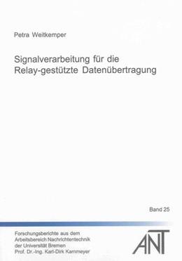 Abbildung von Weitkemper | Signalverarbeitung für die Relay-gestützte Datenübertragung | 2013