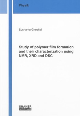 Abbildung von Ghoshal   Study of polymer film formation and their characterization using NMR, XRD and DSC   2012