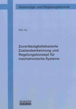 Abbildung von Hu | Zuverlässigkeitsbasierte Zustandserkennung und Regelungskonzept für mechatronische Systeme | 1. Auflage | 2013 | beck-shop.de