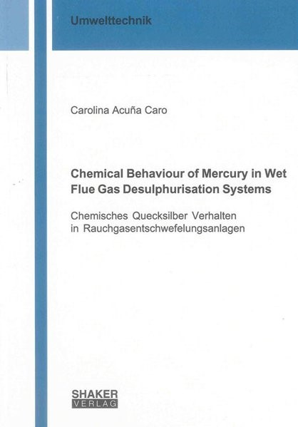Abbildung von Acuña Caro | Chemical Behaviour of Mercury in Wet Flue Gas Desulphurisation Systems | 2013