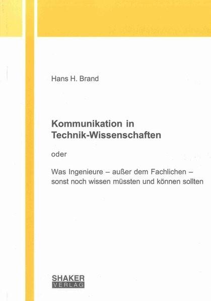 Kommunikation in Technik-Wissenschaften | Brand, 2012 | Buch (Cover)