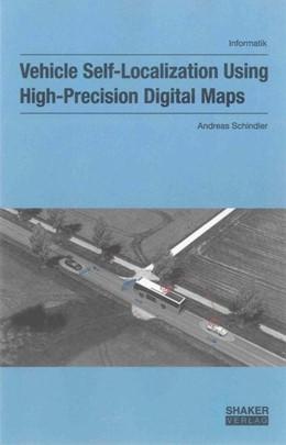 Abbildung von Schindler | Vehicle Self-Localization Using High-Precision Digital Maps | 2013