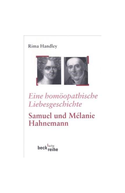 Cover: Rima Handley, Eine homöopathische Liebesgeschichte