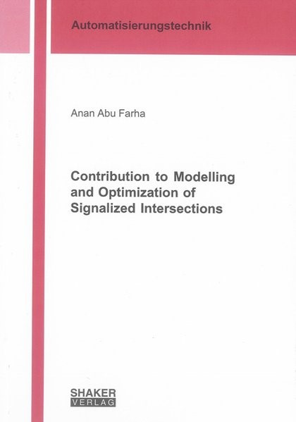 Abbildung von Abu Farha | Contribution to Modelling and Optimization of Signalized Intersections | 2010