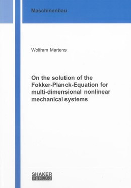 Abbildung von Martens | On the solution of the Fokker-Planck-Equation for multi-dimensional nonlinear mechanical systems | 2014