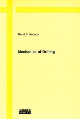 Abbildung von Aadnoy | Mechanics of Drilling | 2006