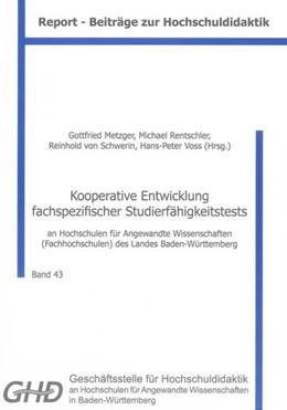 Abbildung von Metzger / Rentschler / von Schwerin / Voss | Kooperative Entwicklung fachspezifischer Studierfähigkeitstests | 2013 | an Hochschulen für Angewandte ...