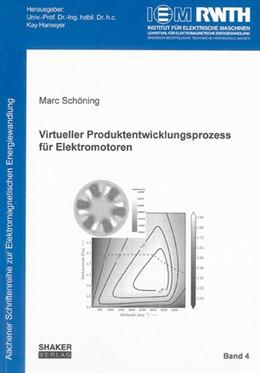 Abbildung von Schöning   Virtueller Produktentwicklungsprozess für Elektromotoren   2008